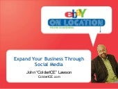 Expand Your Business With Social Media - ColderICE at eBay On Location