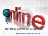 E bay store a best platform for ecommerce