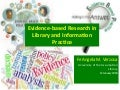Evidence-based Research in Library and Information Practice