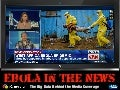 Ebola in the News: The Big Data Behind the Media Coverage