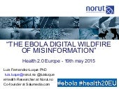 The Ebola Digital Wildfire of Misinformation