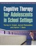 Ebook Online Cognitive Therapy for Adolescents in School Settings (The Guilford Practical Intervention in the Schools Series) BOOK ONLINE