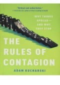 Ebook Online The Rules of Contagion Why Things Spread--And Why They Stop READ ONLINE