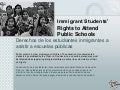 E book immigrant students' rights to attend public schools
