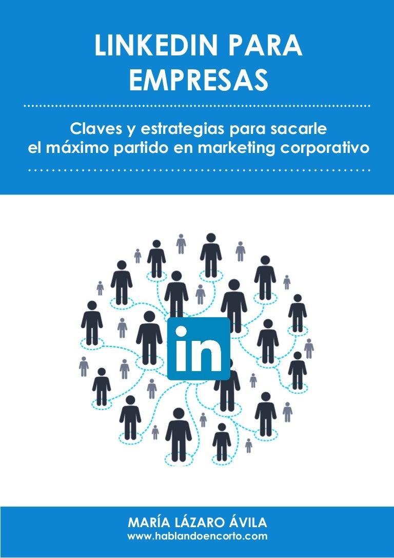Ebook: LinkedIn para empresas: claves y estrategias para sacarle el m…