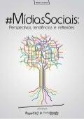 Ebook #midiassociais: perspectivas, tendências e reflexões