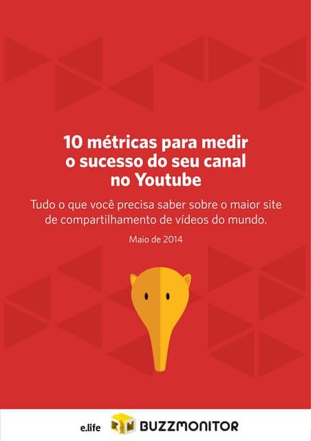 10 métricas para medir o sucesso do seu canal no Youtube