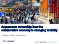 Access over ownership: how the collaborative economy is changing mobility