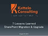 Kattelo Presents Seven Lessons Learned SharePoint Migration & Upgrade