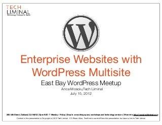 WordPress In the Enterprise - East Bay WordPress Meetup