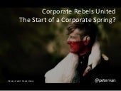 Corporate Rebels United: the start of a corporate spring?