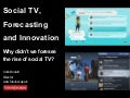 Social TV, Forecasting and Innovation