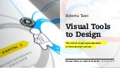 Visual tools to design