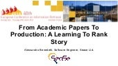 From Academic Papers To Production : A Learning To Rank Story