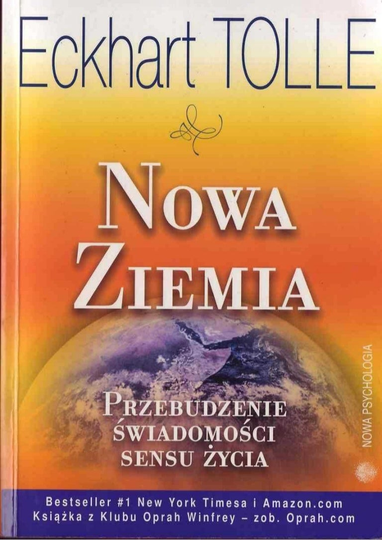 Nowa Ziemia Przebudzenie świadomości Sensu życia