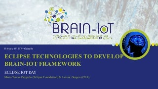 Using Eclipse technologies to develop the BRAIN-IoT model-based framework for IoT platforms