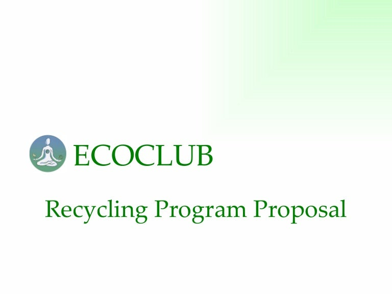 Ecoclub Recycling Program Proposal