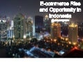 2nd Asia eCommerce Conference 2012: eCommerce and mCommerce in South East Asia- Economic Outlook