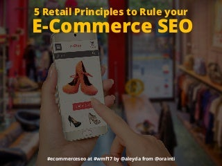 5 Retail Principles to Rule your E-commerce SEO