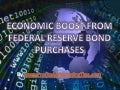 Economic Boost from Federal Reserve Bond Purchases