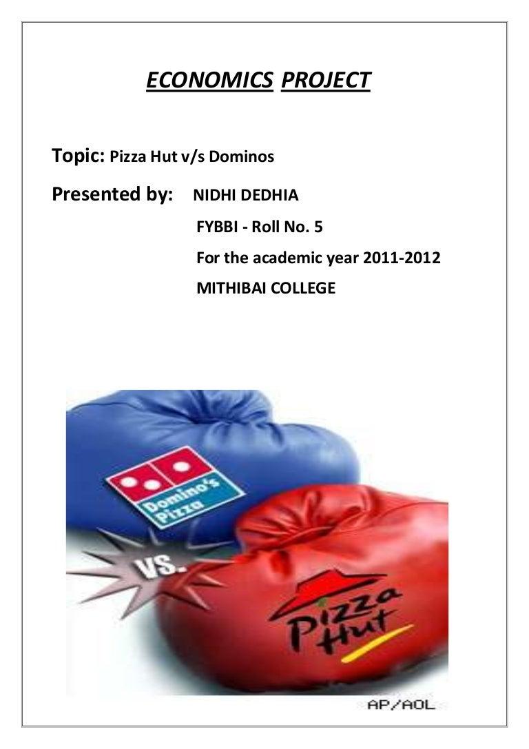 Economics project-pizza hut v/s dominos