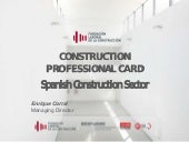 CONSTRUCTION  PROFESSIONAL CARD. Spanish Construction Sector by Enrique Corral