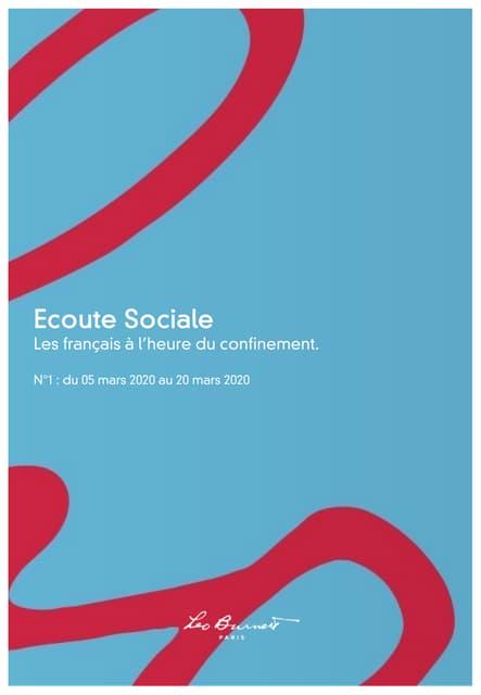 Ecoute Sociale : Les français à l'heure du confinement N°1