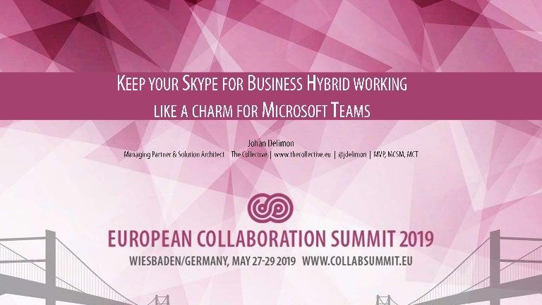 ECS19 - Johan Delimon - Keep your Skype for Business Hybrid