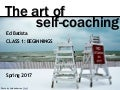 Ed Batista, The Art of Self-Coaching @StanfordBiz, Class 1: BEGINNINGS