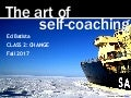 Ed Batista, The Art of Self-Coaching @StanfordBiz, Class 2: CHANGE