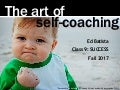 Ed Batista, The Art of Self-Coaching @StanfordBiz, Class 9: SUCCESS