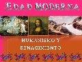 Edad Moderna Renacimiento y Humanismo