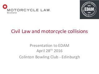 Civil Law and Motorcycle Collisions