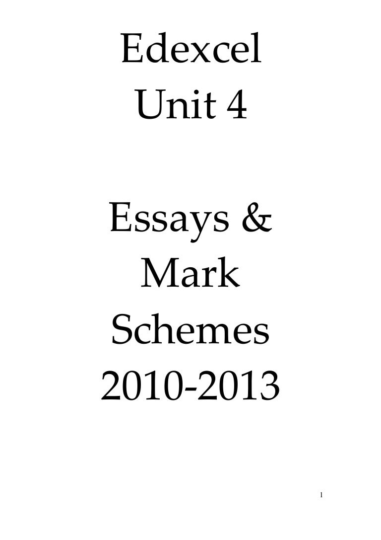 edexcel unit 4 essays mark schemes 2010 2013