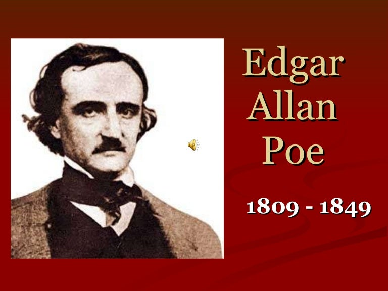 edgar allen poe and his work This video introduces edgar allan poe's 'the raven' through poe's use of poetic devices and dark romantic characteristics, he is able to achieve the 'unity of effect' to appeal to critics and the.