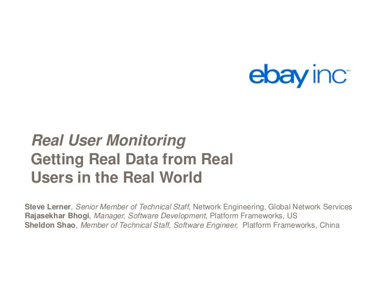 Real User Monitoring Getting Real Data From Real Users In The Real W