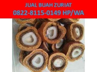 Jual Buah Zuriat Bandung,0822-8115-0149