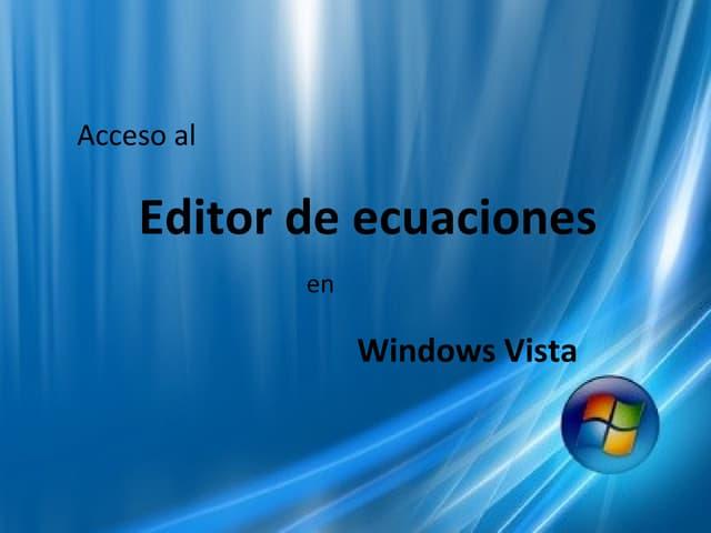 Editor de Ecuaciones en W.Vista