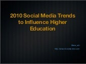 2010 Social Media Trends to Influence Higher Education