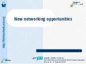 New networking opportunities