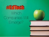 Edtech - Which Companies Will Emerge