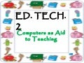 Computer as Aids to Teaching