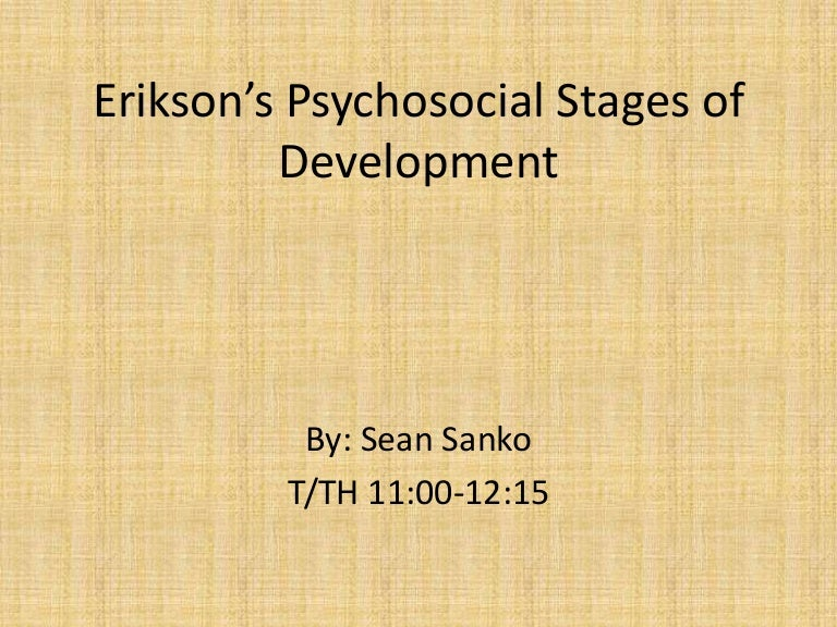 erikson s psychosocial stages of developmetn