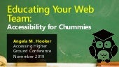 Educating Your Team: Accessibility for Chummies
