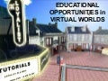Education in Virtual Worlds - Oct 2007
