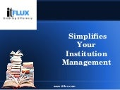 Simplifies Your Institution Management.