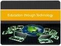 Education Through Technology