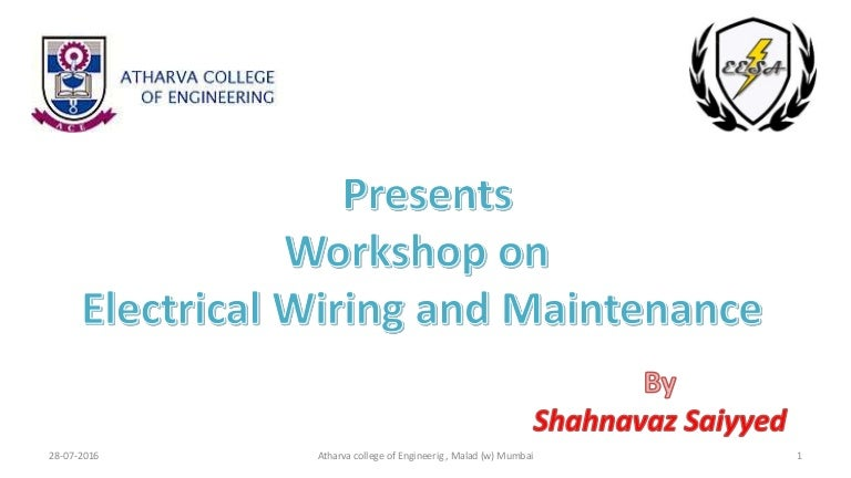 ELECTRICAL WIRING AND MAINTENANCE