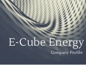 Company Deck E-Cube Energy #EnergyAnalytics #EnergyEfficiency