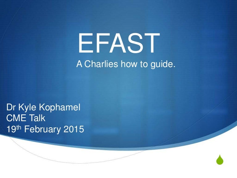 EFAST - A how to guide